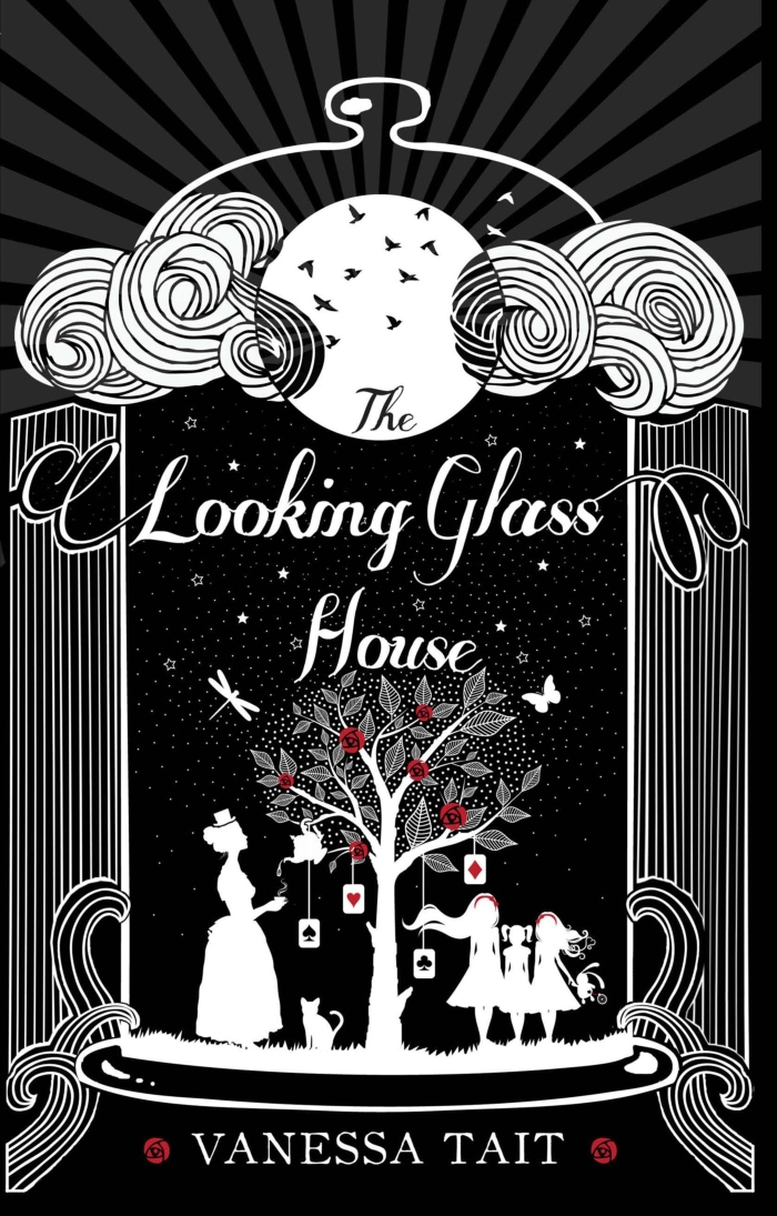 The Looking Glass House by Vanessa Tait