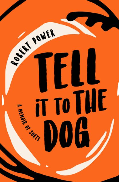 Tell-it-to-the-Dog_cover-for-publicity-600x913.jpg