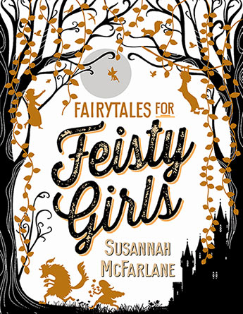 fairytales for feisty girls