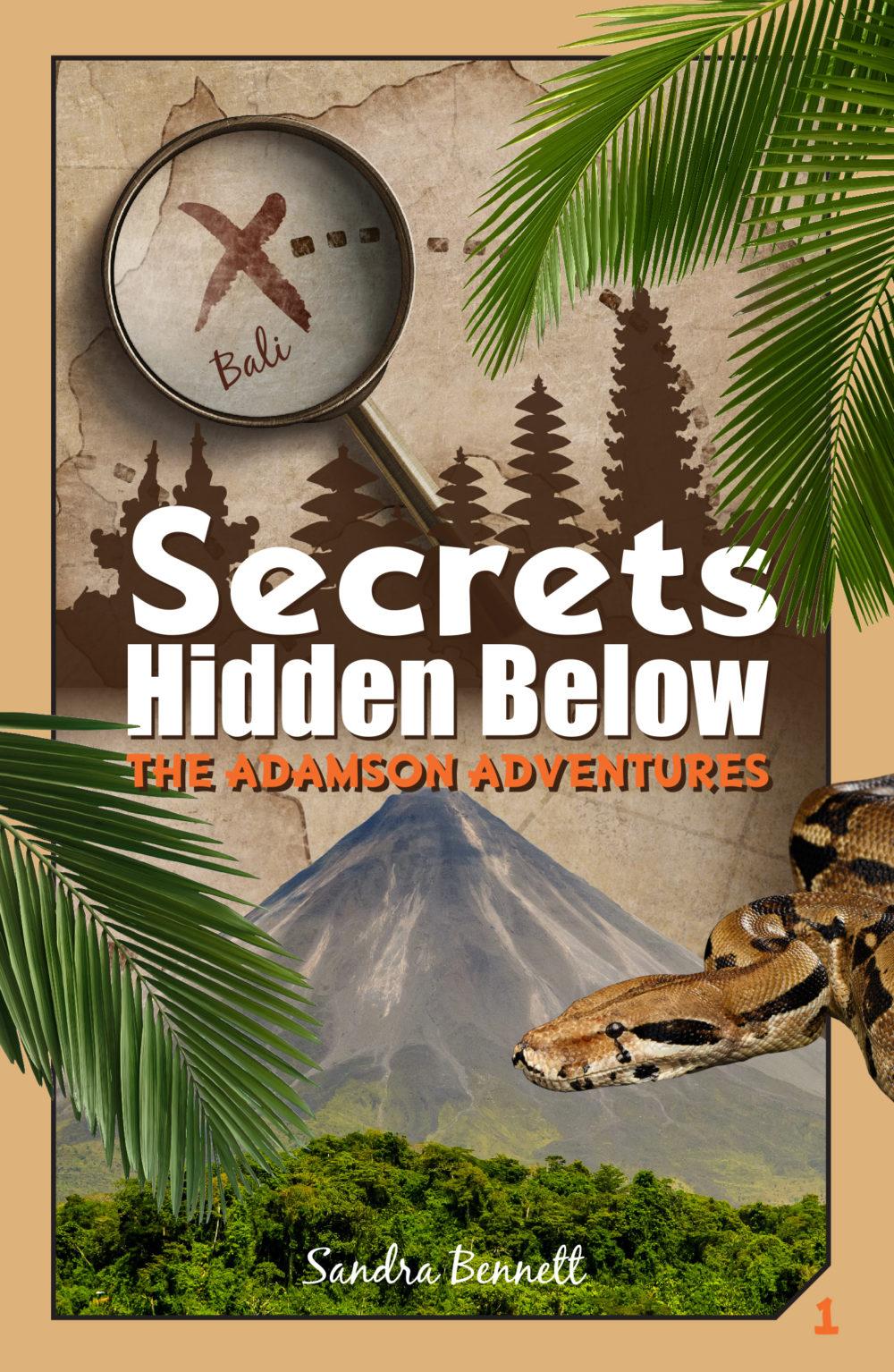 Secrets Hidden Below The Adamson Adventures 1 By Sandra