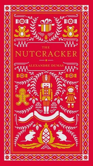 The Nutcracker by Alexandre Dumas – The Book Muse