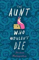 aunt who wouldnt die