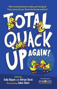 total quack up again