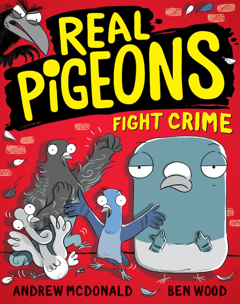 A red cover with four pigeons under the words Real Pigeons Fight Crime. by Andrew McDonald.