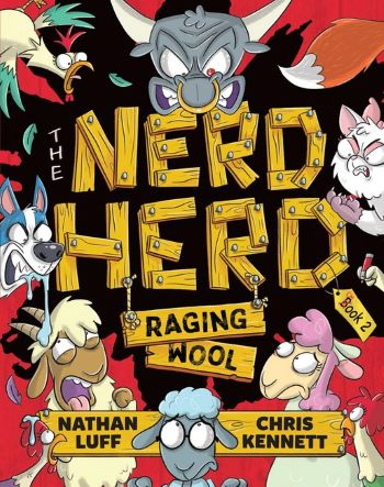 A black cover with The Nerd Herd in yellow wood text. Raging Wool is written on wooden panels hanging from the H and the R in herd. The title is surrounded by various farm animals.