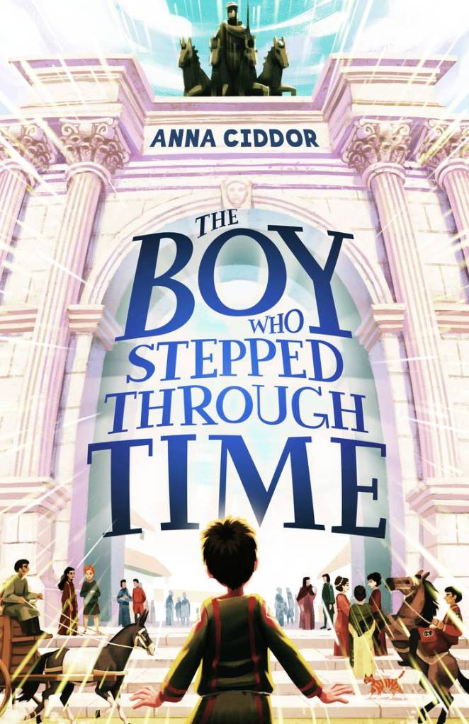 A young boy stares at a white Roman villa, which is surrounded by lots of people. The title, The Boy Who Stepped Through Time, is in blue below the author's name, Anna Ciddor.