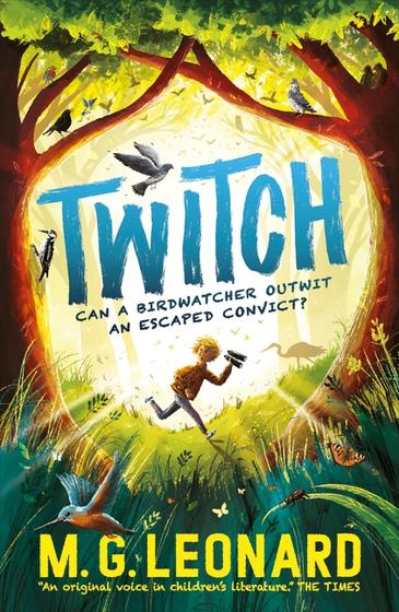 Twitch by M.G. Leonard. A yellow cover circled by brown trees and green grass with a silhouette of a young boy with binoculars running through the trees. Several birds are dotted across the cover. The title, Twitch is in blue above the tag line Can a birdwatcher outwit an escaped convict. Author's name MG Leonard is in yellow at the bottom.