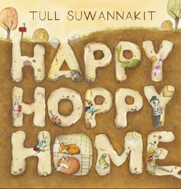 A  brown cover with Happy Hoppy Home burrowed as the title. lots of animals are in the letters.