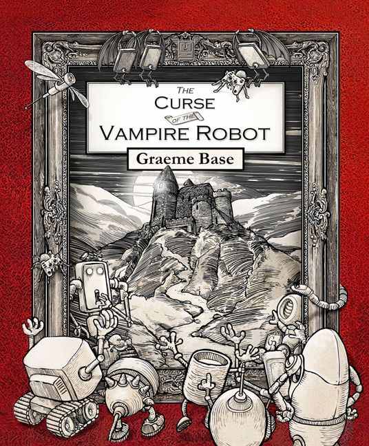 A red cover with a line drawing of a castle and robots facing the castle. The Curse of the Vampire Robot by Graeme Base.