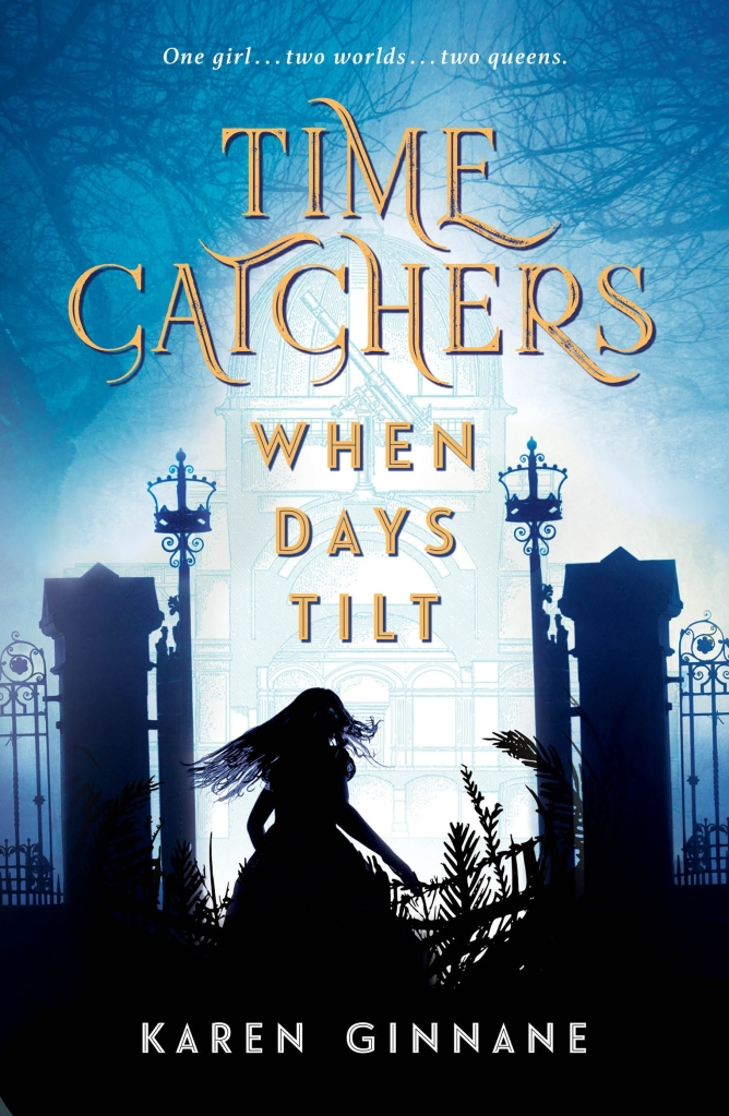 A blue cover with a shadowy fate, and a girl running through it. The title is Time Catchers: When Days Tilt by Karen GInnane.