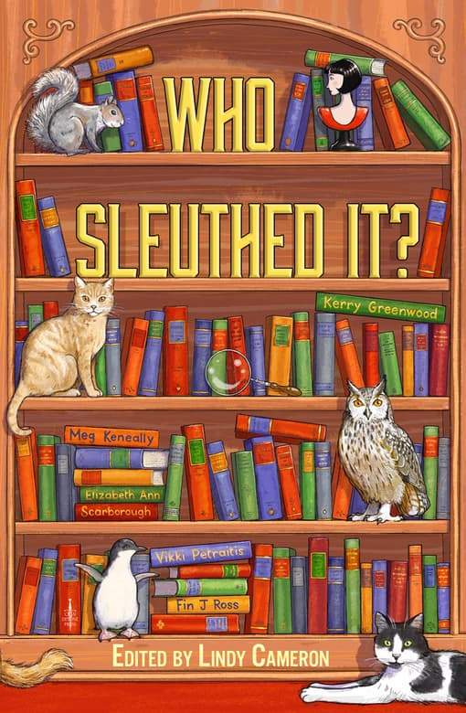 A brown bookshelf with books and animals on it. The title is Who Sleuthed It? Edited by Lindy Cameron