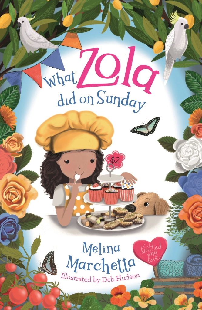 A girl eating cupcakes next to a puppy surrounded by roses. She has a yellow apron and yellow chef's hat on.  The title is What Zola did on Sunday by Melina Marchetta
